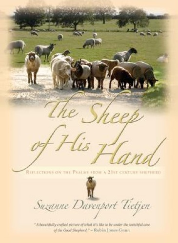 The Sheep of His Hand: Reflections on the Psalms from a 21st Century Shepherd