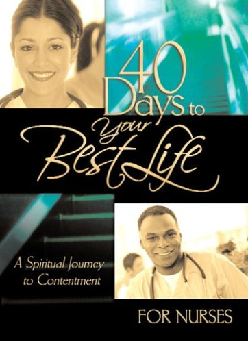 40 Days to your Best Life for Nurses