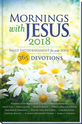 Mornings with Jesus 2018 Devotional